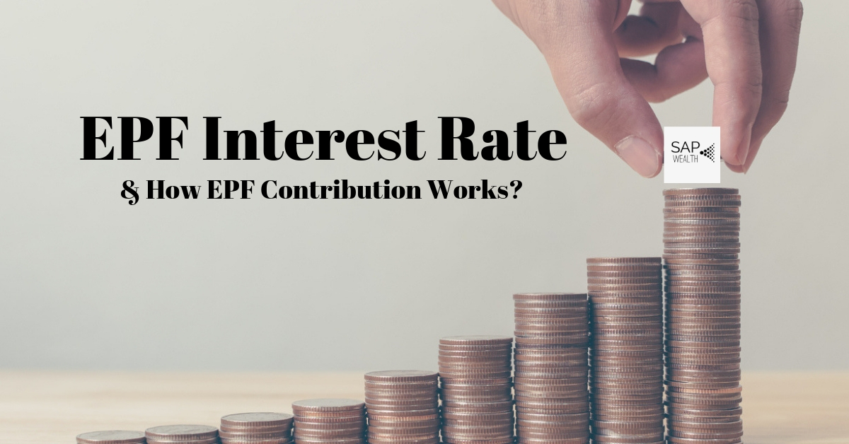 EPF Interest Rate – Updated 2019